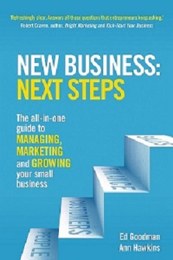 Book cover of New Business: Next Steps, the all in-one guide to managing, marketing and growing your small business